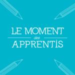 Le moment des apprentis – Édition 2021